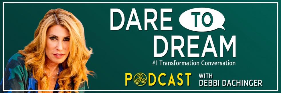 "Debbi Dachinger hosts Steve Cuden on ""Dare to Dream"" Podcast"